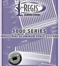 Regis 5000 Industrial Aluminum Fence Systems